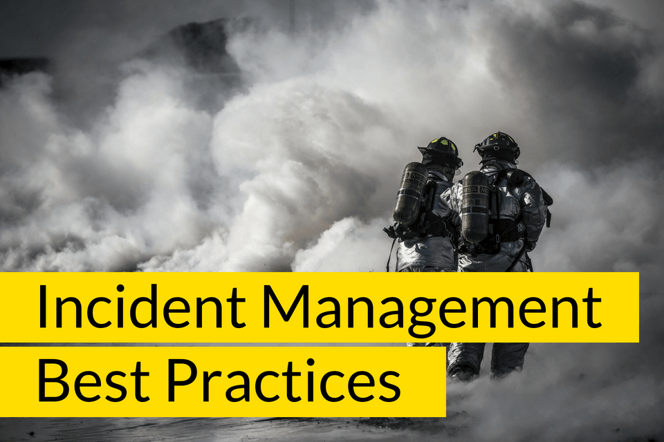 Incident Management Best Practices